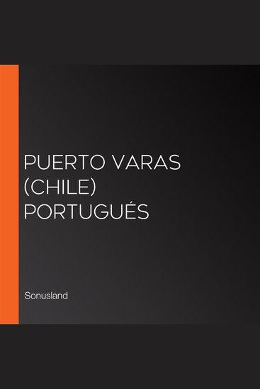 Puerto Varas (Chile) Portugués - cover