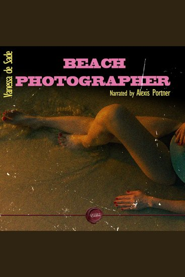 Beach Photographer - An Erotic Short Story - cover