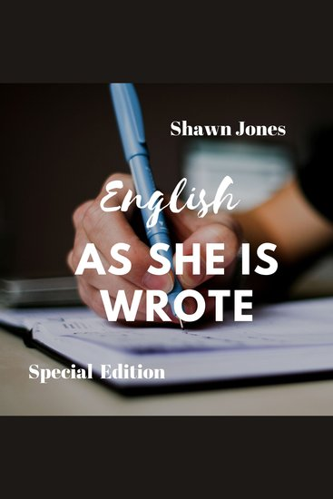 English as She is Wrote (Special Edition) - cover