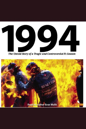 1994: The Untold Story - of a Tragic and Controversial F1 Season - cover