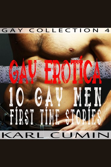 Gay Erotica - 10 Gay Men First Time Stories - cover