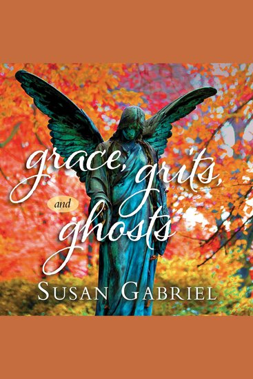 Grace Grits and Ghosts: Southern Short Stories - cover
