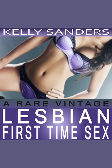 A Rare Vintage - Lesbian First Time Sex - cover