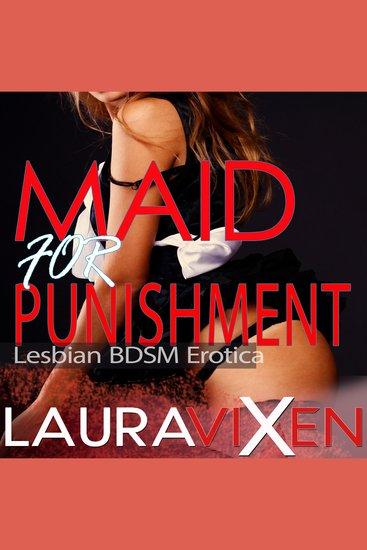 Maid for Punishment - Lesbian BDSM Erotica - cover