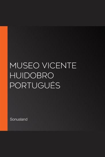Museo Vicente Huidobro Portugués - cover