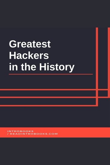 Greatest Hackers in the History - cover