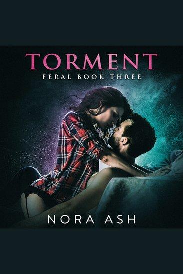 Feral: Torment - Feral Book 3 - cover