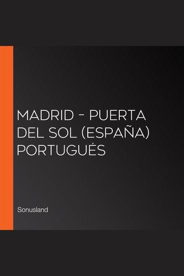 Madrid – Puerta del Sol (España) Portugués - cover