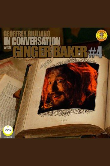 Ginger Baker Of Cream: In Conversation 4 - cover
