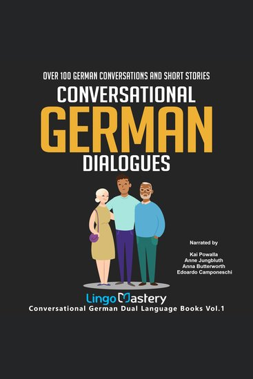 Conversational German Dialogues - Over 100 German Conversations and Short Stories - cover
