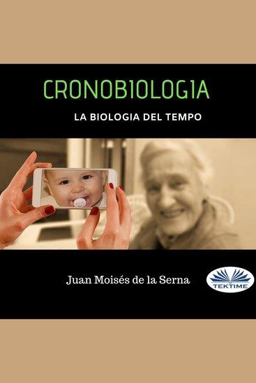 Cronobiologia - La Biologia Del Tempo - cover