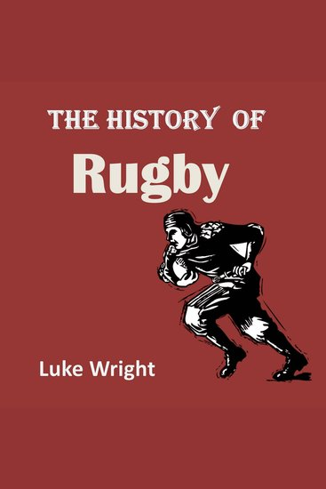 The History of Rugby - cover