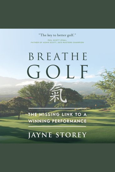 Breathe GOLF - The Missing Link to a Winning Performance - cover