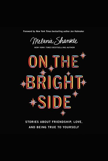 On The Bright Side - Stories About Friendship Love And Being True To Yourself - cover