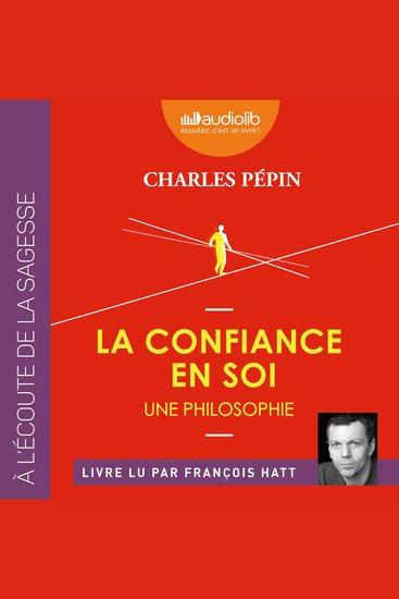 La Confiance en soi - Une philosophie - cover
