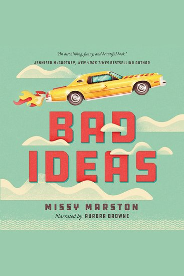 Bad Ideas - A Novel - cover