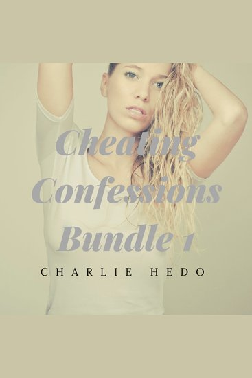 Cheating Confessions Bundle 1 - cover