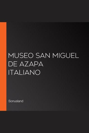 Museo San Miguel de Azapa Italiano - cover