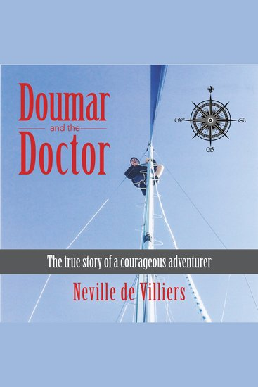 Doumar and the Doctor - The True Story of a Courageous Adventurer - cover