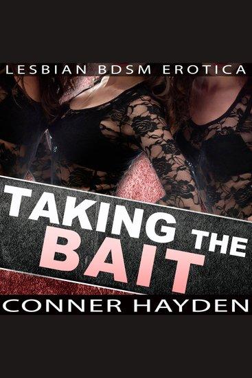Taking the Bait - Lesbian BDSM Erotica - cover