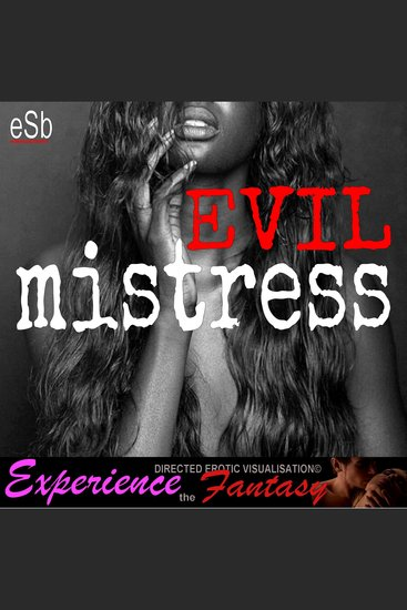 Evil Mistress - Experience the Fantasy - cover