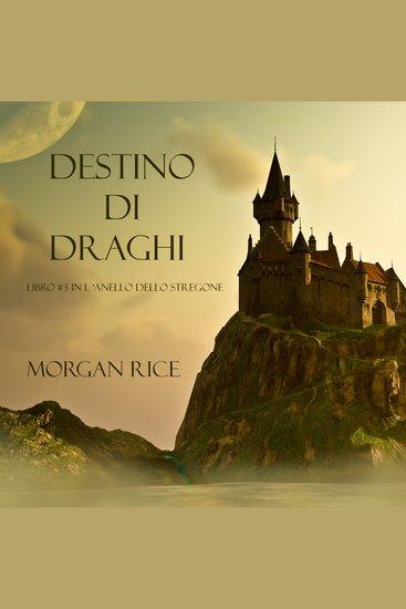 Destino Di Draghi (Libro #3 In L'Anello Dello Stregone) - cover