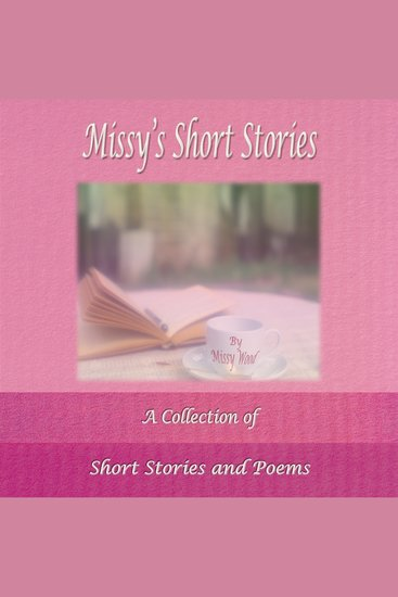 Missy's Short Stories - A Collection of Short Stories and Poems - cover