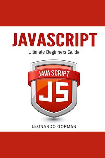 Javascript - Ultimate Beginners Guide - cover