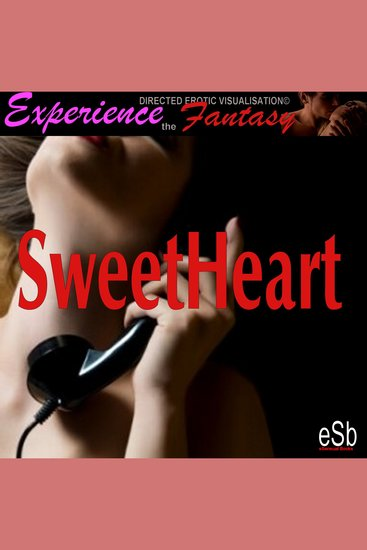 Sweet Heart - Experience the Fantasy - cover