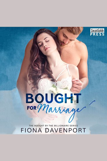 Bought for Marriage - Bought by the Billionaire Book One - cover