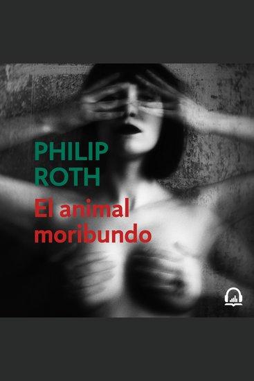El animal moribundo (Elegy) - cover