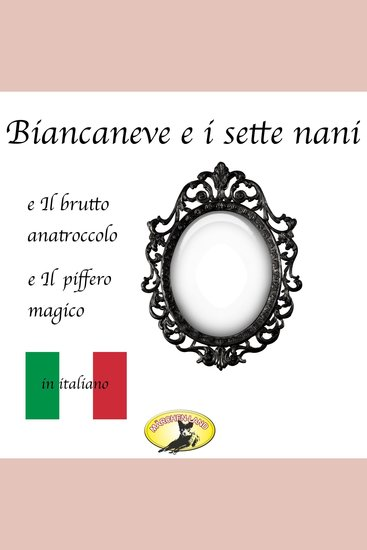 Fiabe in italiano Biancaneve Il brutto anatroccolo Il piffero magico - cover