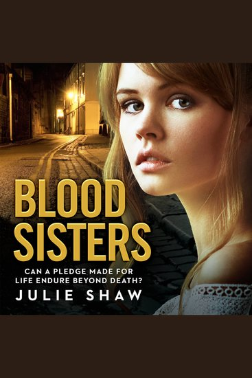 Blood Sisters - Can a Pledge Made For Life Endure Beyond Death? - cover