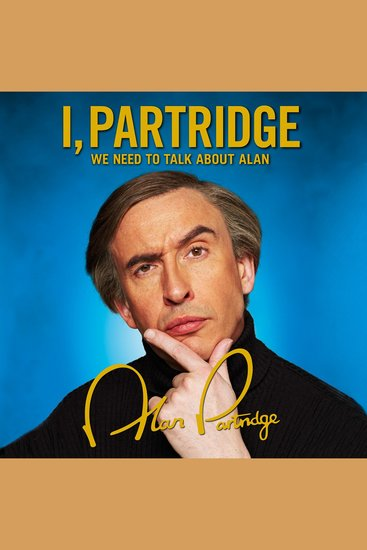 I Partridge: We Need To Talk About Alan - cover