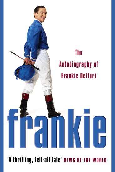 Frankie: The Autobiography of Frankie Dettori - cover