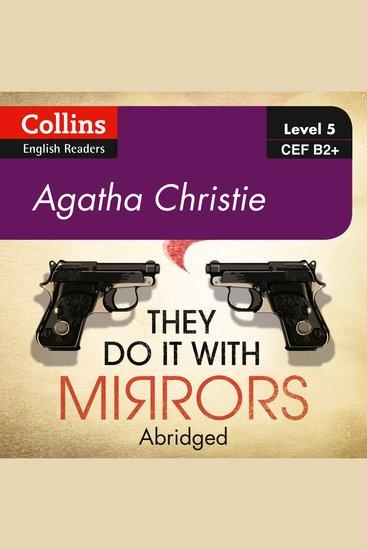They Do It With Mirrors - B2+ Collins Agatha Christie ELT Readers - cover