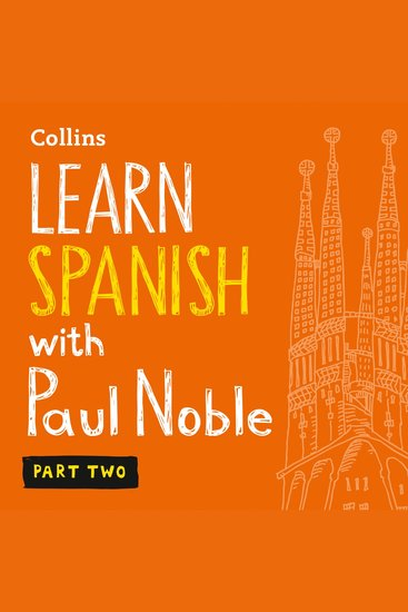Learn Spanish with Paul Noble - Part Two: Learn Spanish the Easy Way - cover