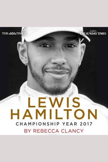 Lewis Hamilton - Championship Year 2017 - cover