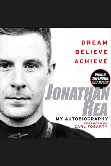 Dream Believe Achieve - My Autobiography - cover