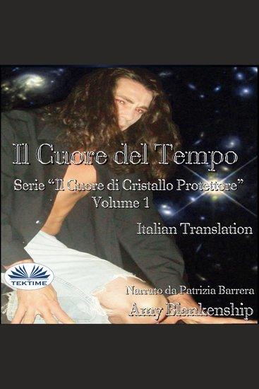 Il Cuore Del Tempo - Serie Il Cuore Di Cristallo Protettore - Volume 1 - cover