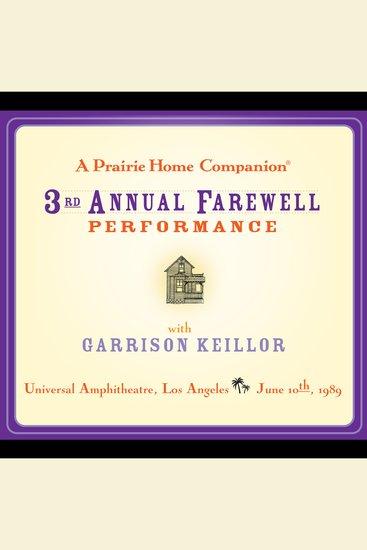 Prairie Home Companion A: The 3rd Annual Farewell Performance - cover