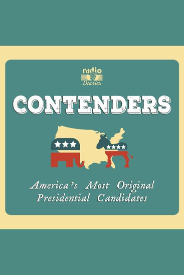 Contenders - America's Most Original Presidential Candidates - cover