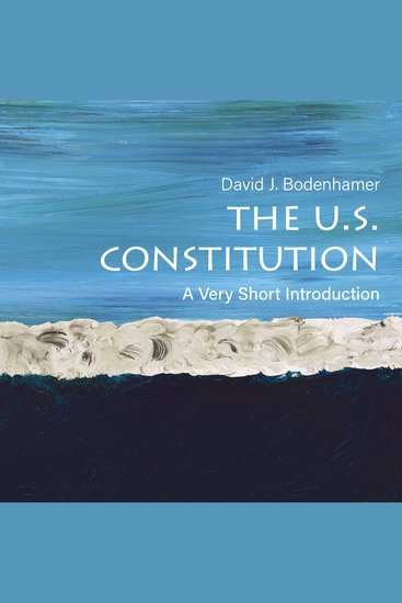 The US Constitution - A Very Short Introduction - cover