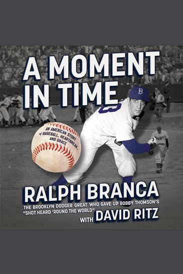 A Moment in Time - An American Story of Baseball Heartbreak and Grace - cover