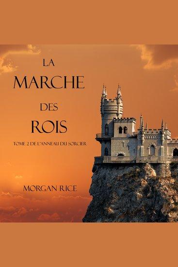 La Marche Des Rois (Tome 2 De L'anneau Du Sorcier) - cover