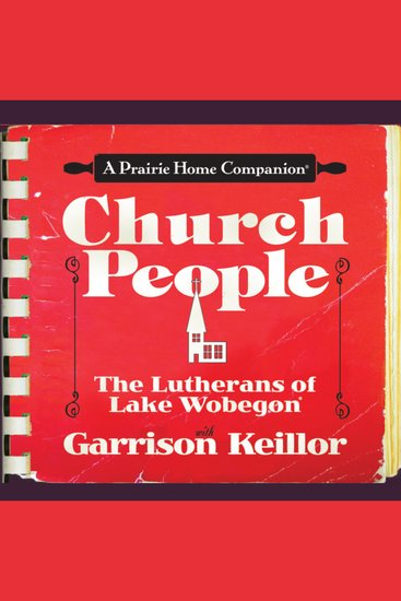 Church People - The Lutherans of Lake Wobegon - cover