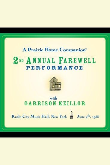 Prairie Home Companion A: The 2nd Annual Farewell Performance - cover