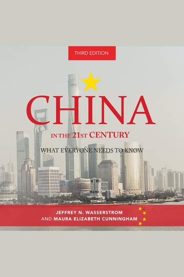 China in the 21st Century - What Everyone Needs to Know 3rd Edition - cover