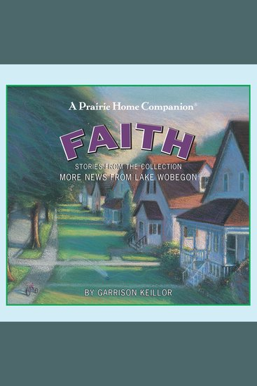 More News from Lake Wobegon: Faith - cover