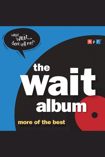 The Wait Album - more of the best - cover
